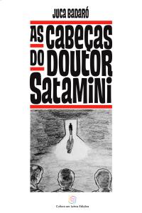 As cabeças do doutor Satamini Juca Badaró- Contos